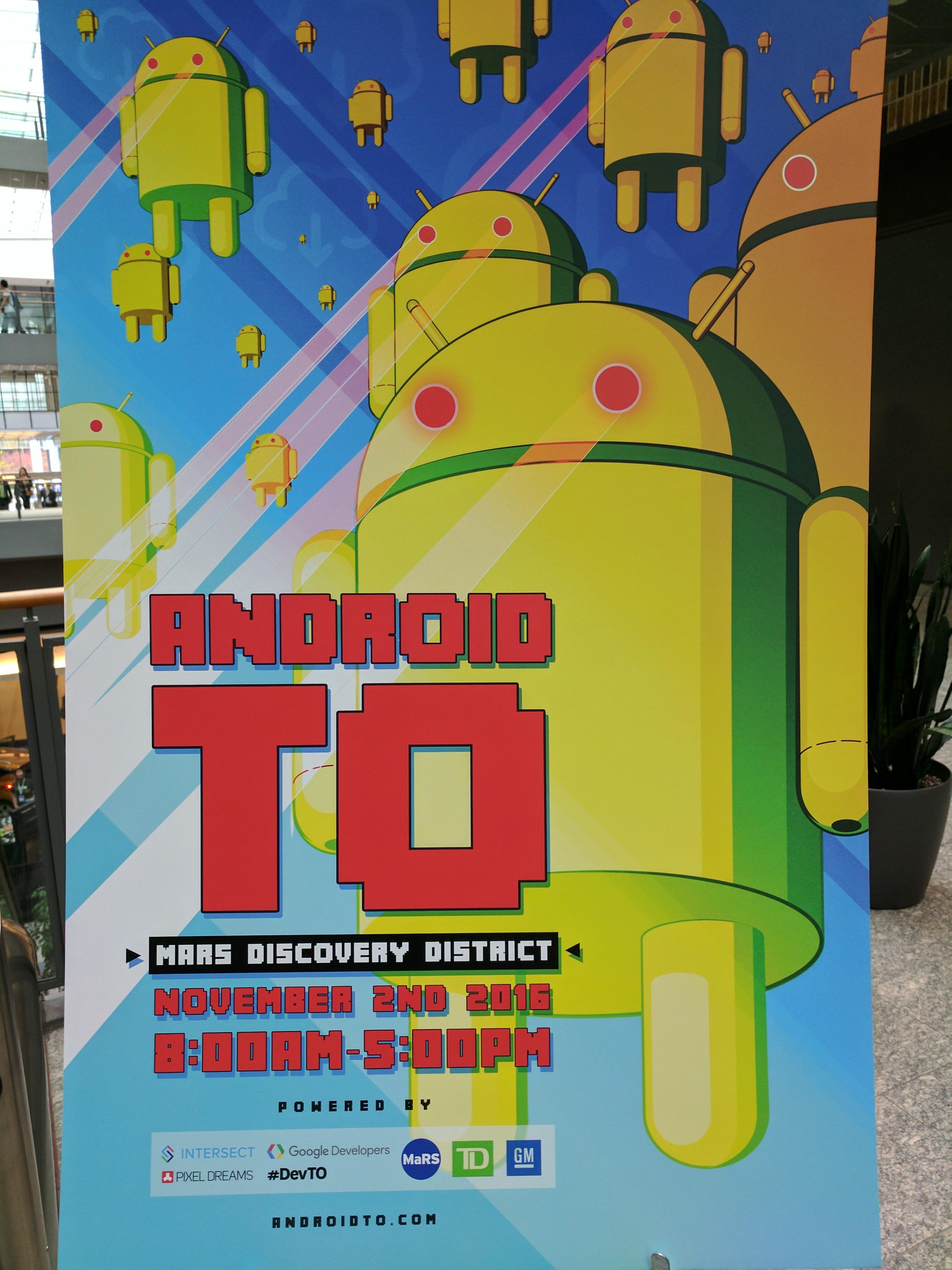 AndroidTO 2016 Recap
